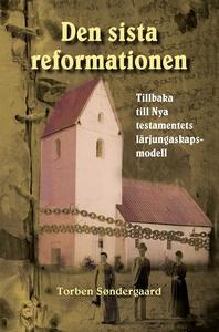 Den sista reformationen (e-bok) av Torben Sønde