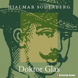 Doktor Glas (ljudbok) av Hjalmar Söderberg
