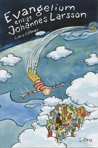 Evangelium enligt Johannes Larsson (ljudbok) av