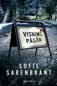 Visning pågår (e-bok) av Sofie Sarenbrant