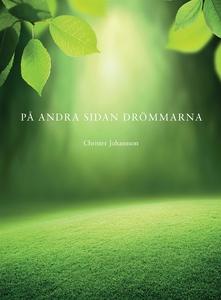 På andra sidan drömmarna (e-bok) av Christer Jo