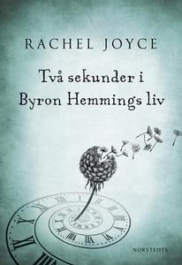 Två sekunder i Byron Hemmings liv (e-bok) av Ra