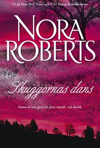 Skuggornas dans (e-bok) av Nora Roberts