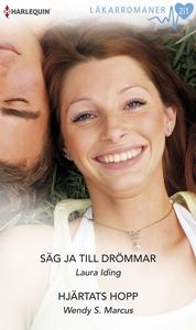 Säg ja till drömmar/Hjärtats hopp (e-bok) av La