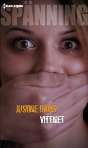 Vittnet (e-bok) av Justine Davis
