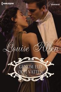 Genom eld och vatten (e-bok) av Louise Allen