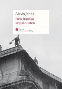 Den franska krigskonsten (e-bok) av Alexis Jenn