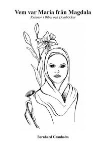 Vem var Maria från Magdala (e-bok) av Bernhard