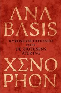 Anabasis (e-bok) av  Xenophon, Xenophon