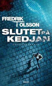 Slutet på kedjan (e-bok) av Fredrik T, Fredrik