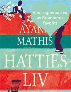 Hatties liv (e-bok) av Ayana Mathis