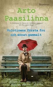 Volotinens första fru och annat gammalt (e-bok)
