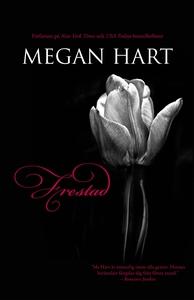 Frestad (e-bok) av Megan Hart