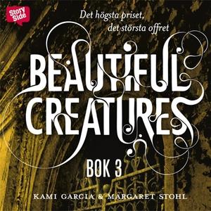 Beautiful creatures Bok 3, Det högsta priset, d