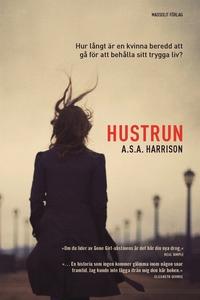 Hustrun (e-bok) av A.S.A Harrison