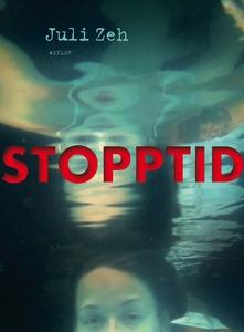 Stopptid (e-bok) av Juli Zeh