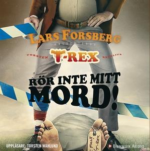 Rör inte mitt mord! (ljudbok) av Lars Forsberg