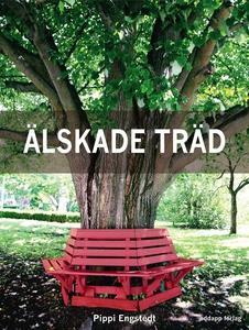 Älskade träd: 33 arboreta, en rad alléer och an