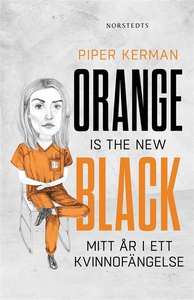 Orange is the new black (e-bok) av Piper Kerman