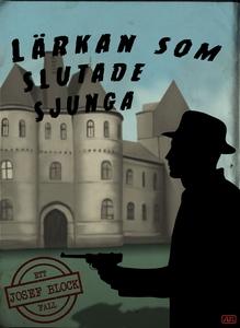 Lärkan som slutade sjunga (e-bok) av Daniel Hån
