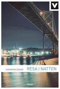 Resa i natten (e-bok) av Katarina Genar