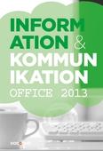 Information och kommunikation 1, Office 2013