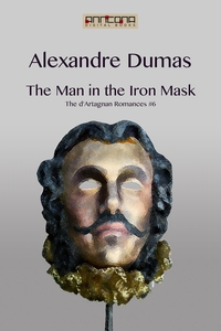 The Man in the Iron Mask (e-bok) av Alexandre D