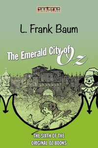 The Emerald City of Oz (e-bok) av L. Frank Baum