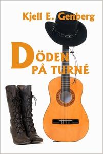 Döden på turné (e-bok) av Kjell E. Genberg