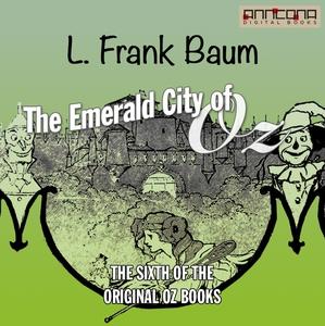 The Emerald City of Oz (ljudbok) av L. Frank Ba