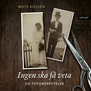 Ingen ska få veta / Lättläst (ljudbok) av Mats