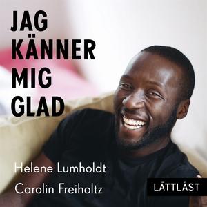 Jag känner mig glad (ljudbok) av Helene Lumhold