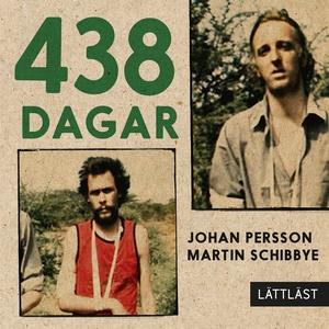 438 dagar / Lättläst (ljudbok) av Martin Schibb
