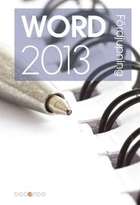 Word 2013 Fördjupning (e-bok) av Eva Ansell