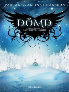 Dömd (e-bok) av Pascale Vallin Johansson