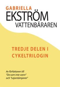 Vattenbäraren (e-bok) av Gabriella Ekström