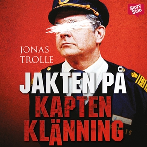 Jakten på Kapten klänning (ljudbok) av Jonas Tr