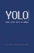 YOLO [man lever bara en gång]