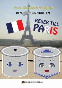 Den grå kastrullen reser till Paris (e-bok) av