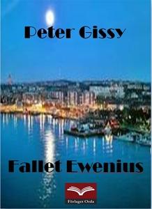 Fallet Ewenius (e-bok) av Peter Gissy