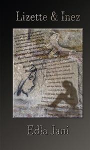 Lizette och Inez (e-bok) av Edla Jani