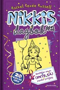 Nikkis dagbok #2: Berättelser om en (INTE SÅ) p