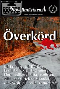 Överkörd (e-bok) av Novellmästarna, Ulf Durling
