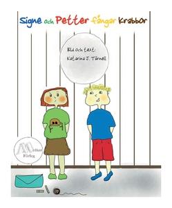 Signe och Petter fångar krabbor (e-bok) av Kata