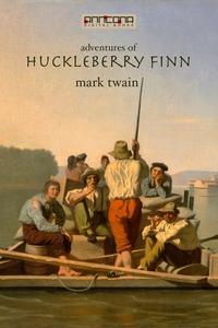 Adventures of Huckleberry Finn (e-bok) av Mark