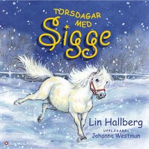 Torsdagar med Sigge (ljudbok) av Lin Hallberg