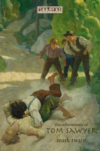 The Adventures of Tom Sawyer (e-bok) av Mark Tw