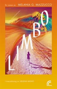 Limbo (e-bok) av Melania G. Mazzucco