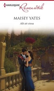 Allt att vinna (e-bok) av Maisey Yates
