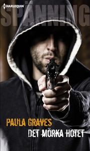 Det mörka hotet (e-bok) av Paula Graves